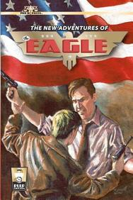 The New Adventures of The Eagle (Volume 1)