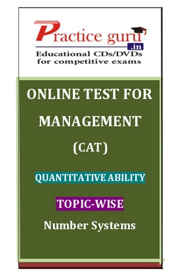 Online Test for Management: CAT: Quantitative Ability: Topic-Wise: Number Systems