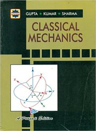 Buy Classical Mechanics : Pragati book : Sl Gupta,Kumar V,Hv Sharma