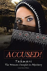Accused!: Tahmari the Woman Caught in Adultery