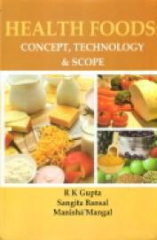 Health Foods Concept Technology & Scope Set Of 2 Vols