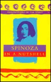 Spinoza In A Nutshell