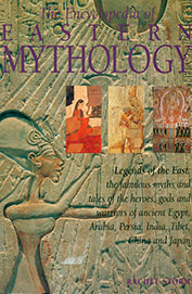 Encyclopedia Of Eastern Mythology