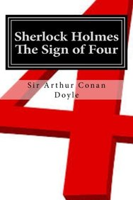 Sherlock Holmes - The Sign of Four: Illustrated Edition (THE WORKS OF SIR ARTHUR CONAN DOYLE) (Volume 2)
