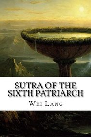 Sutra Of The Sixth Patriarch