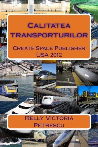 Calitatea transporturilor (Romanian Edition)