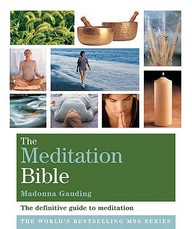 Meditation Bible : A Definiting Guide To Meditation