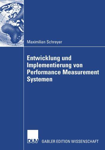 Entwicklung und Implementierung von Performance Measurement Systemen
