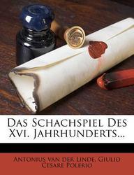 Das Schachspiel Des XVI. Jahrhunderts...
