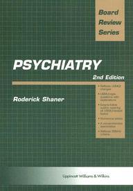 Psychiatry: Board Review Series