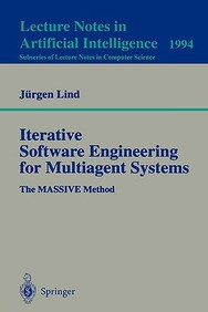 Iterative Software Engineering For Multiagent Systems