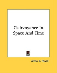 Clairvoyance in Space and Time