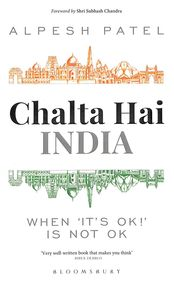 Chalta Hai India : When Its Ok Is Not Ok