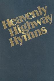 Heavenly Highway Hymns: Satb