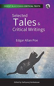 Selected Tales and Critical Writings (Orient Blackswan Critical Texts)