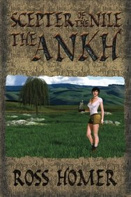 The Scepter of the Nile, Book 2: The Ankh (Volume 1)