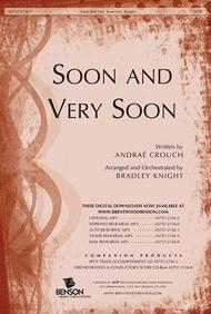 Soon and Very Soon- SATB
