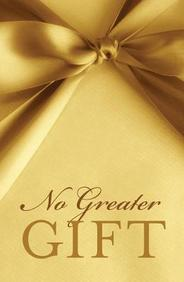 No Greater Gift: 25- Pack Tracts