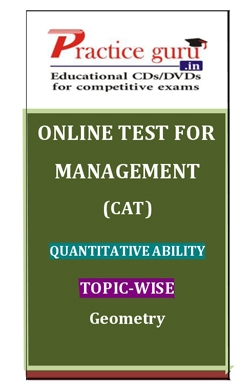 Online Test for Management: CAT: Quantitative Ability: Topic-Wise: Geometry