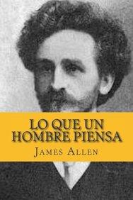 Lo que un Hombre Piensa (Spanish Edition)