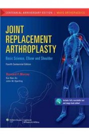 Joint Replacement Arthroplasty: Basic Science Elbow & Shoulder