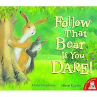 Follow That Bear If You Dare