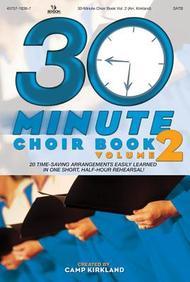 30 Minute Choir Book Vol 2 Choral Book
