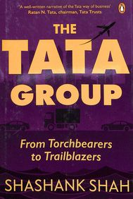 Tata Group : From Torchbearers To Trailblazers