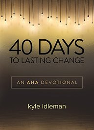 40 Days to Lasting Change: A  Devotional