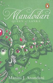 Mandodari : Queen Of Lanka