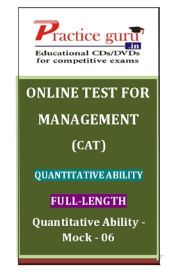 Online Test for Management: CAT: Quantitative Ability: Full-Length: Quantitative Ability-Mock-06