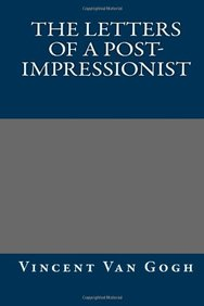 The Letters of a Post-Impressionist