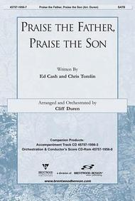 Praise The Father, Praise The Son Orchestration/Conductor's Score Cd-Rom