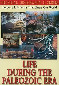 Physical Geography Ii: Life During The Paleozoic Era: Science