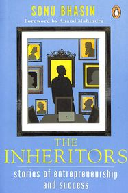 Inheritors : Stories Of Entrepreneurship And Success