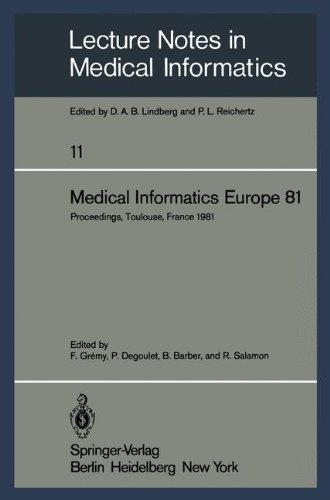 Medical Informatics Europe 81: Third Congress Of The European Federation Of Medical Informatics. Proceedings Toulouse, France, M
