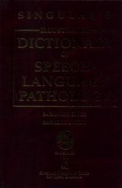 Singulars Illustrated Dictionary Of Speech Language Pathology W/Cd