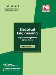 ?Ese 2?020? : Preliminary Exam : Electrical Engineering Objective Paper Volume 01
