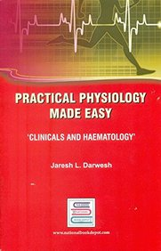 Practical Physiology Made Easy Clinicals & Haematology