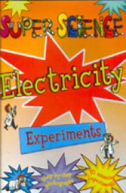 Super Science Electricity Experiments