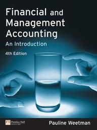 Financial And Management Accounting: An Introduction (4th Edition)