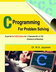C Programming For Problem Solving For 1 & 2 Sem Be Of Vtu