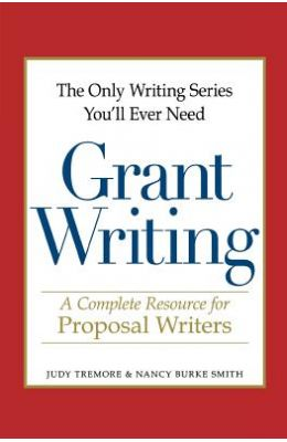 Grant Writing - A Complete Resource For Proposal Writers