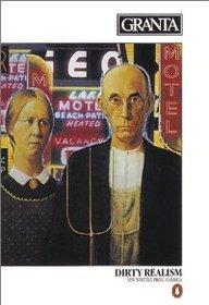 Granta 8: Dirty Realism, Writings From New America