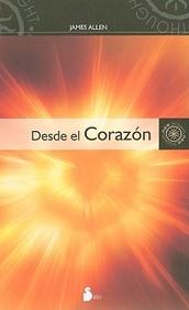 Desde El Corazon (Spanish Edition)