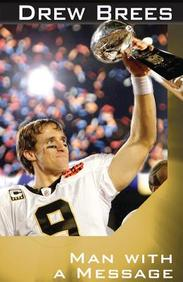 Drew Brees: Man with a Message