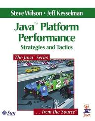 Java Platform Performance - Strategies And Tactics