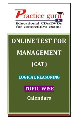 Online Test for Management: CAT: Logical Reasoning: Topic-Wise: Calendars