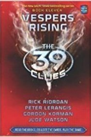 39 Clues : Vespers Rising Book 11