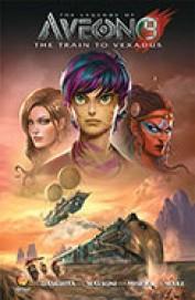 Legends Of Aveon 9 : The Train To Vexadus